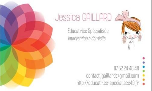 Carte de Visite, Jessica GAILLARD Educatrice Spécialisée Formée PECS et ABA fonctionnel Approche cognitvo-comportementale Intervention à domicile, Landes (40)